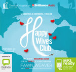 Happy Wives Club: : One woman's worldwide search for the secrets of a great marriage (MP3) - Fawn Weaver