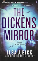 The Dickens Mirror : Dark Passages - Ilsa J Bick