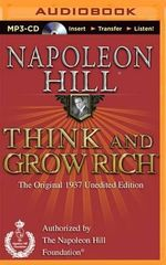 Think and Grow Rich (1937 Edition) : The Original 1937 Unedited Edition - Napoleon Hill