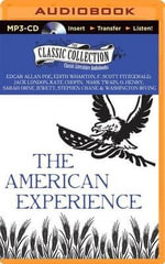 The American Experience : A Collection of Great American Stories - Edgar Allan Poe
