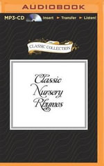 Classic Nursery Rhymes : Classic Collection (Brilliance Audio) - Vanessa Maroney