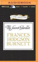 The Secret Garden : Classic Collection (Brilliance Audio) - Frances Hodgson Burnett