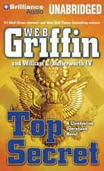 Top Secret - W E B Griffin