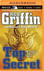 Top Secret - W E B Griffin