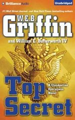 Top Secret : Clandestine Operations Novels - W E B Griffin