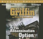 The Assassination Option : Clandestine Operations Novel - W E B Griffin