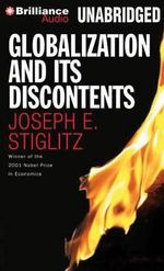 Globalization and Its Discontents - Professor of Economics Joseph E Stiglitz