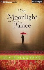 The Moonlight Palace - Liz Rosenberg