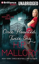 Once Haunted, Twice Shy - H P Mallory