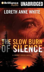 The Slow Burn of Silence - Loreth Anne White