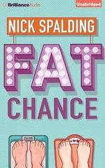 Fat Chance - Nick Spalding