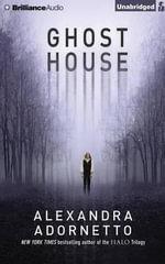 Ghost House - Alexandra Adornetto