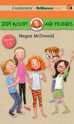Judy Moody and Friends Books 1-4 : Jessica Finch in Pig Trouble, Rocky Zang in the Amazing Mr. Magic, Amy Namey in Ace Reporter, Frank Pearl in the Awful Waffle Kerfuffle - Megan McDonald