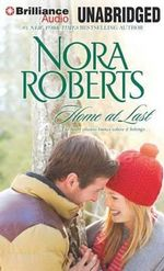Home at Last : Song of the West, Unfinished Business - Nora Roberts