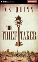 The Thief Taker - C S Quinn