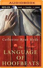 The Language of Hoofbeats - Catherine Ryan Hyde