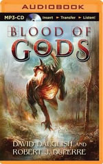 Blood of Gods - David Dalglish