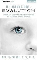 The Children of Now Evolution - Dr Meg Blackburn Losey