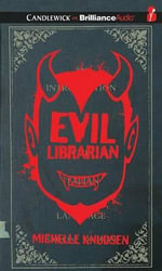 Evil Librarian - Michelle Knudsen