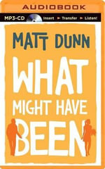 What Might Have Been - Matt Dunn