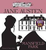 Mansfield Park : Classic Collection (Brilliance Audio) - Jane Austen