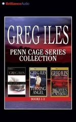 Greg Iles Penn Cage Series Collection (Books 1-3, Abridged) : The Quiet Game, Turning Angel, the Devil's Punchbowl - Greg Iles