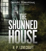 The Shunned House - H P Lovecraft