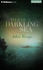 To Sail a Darkling Sea - John Ringo