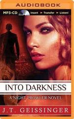 Into Darkness - J T Geissinger