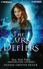 The Curse Defiers - Denise Grover Swank