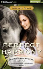 Perfect Harmony : A Vivienne Taylor Horse Lover's Mystery - Michele Scott