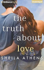 The Truth about Love - Sheila Athens