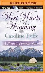 West Winds of Wyoming - Caroline Fyffe