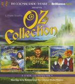 Oz Collection : The Wonderful Wizard of Oz, the Emerald City of Oz, the Marvelous Land of Oz - L Frank Baum