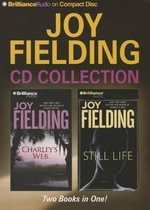 Joy Fielding CD Collection 2 : Charley's Web, Still Life - Joy Fielding
