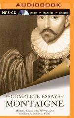 The Complete Essays of Montaigne - Michel Eyquem De Montaigne