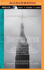 Manhattan Mayhem : An Anthology of Tales in Celebration of the 70th Year of the Mystery Writers of America - Mary Higgins Clark (Editor)
