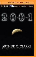 2001 : A Space Odyssey - Arthur Charles Clarke