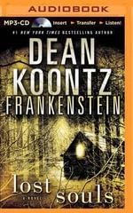 Frankenstein : Lost Souls - Dean R Koontz