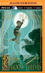 Peter and the Shadow Thieves - Dr Dave Barry