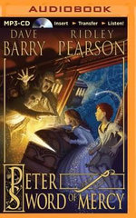 Peter and the Sword of Mercy - Dr Dave Barry
