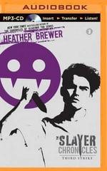 Third Strike - Heather Brewer
