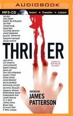 Thriller : Stories to Keep You Up All Night - James Patterson