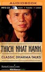 Classic Dharma Talks - Thich Nhat Hanh
