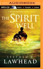 The Spirit Well - Stephen R Lawhead
