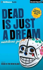 Dead Is Just a Dream : Dead Is (Audio) - Marlene Perez
