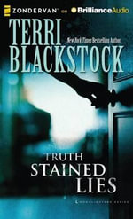 Truth Stained Lies - Terri Blackstock