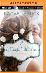 A Brush with Love : A January Wedding Story - Rachel Hauck