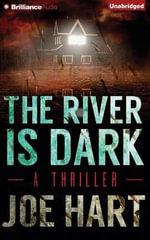 The River Is Dark - Joe Hart