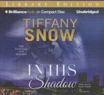 In His Shadow - Tiffany Snow